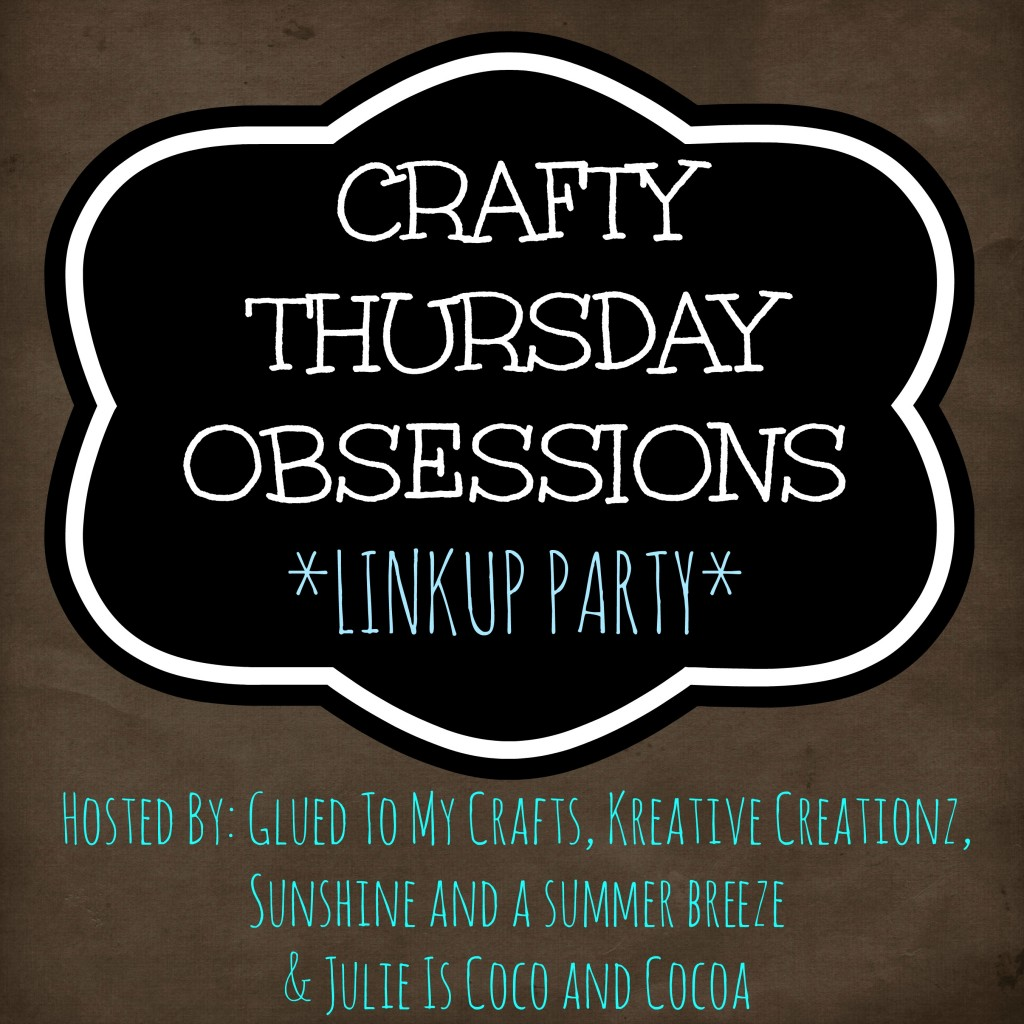 Crafty Thursday Obsessions Large